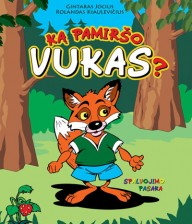 """What Forgot Vukas?"" Coloring Book Illustrated by Rolandas Kiaulevicius Dabrukas"